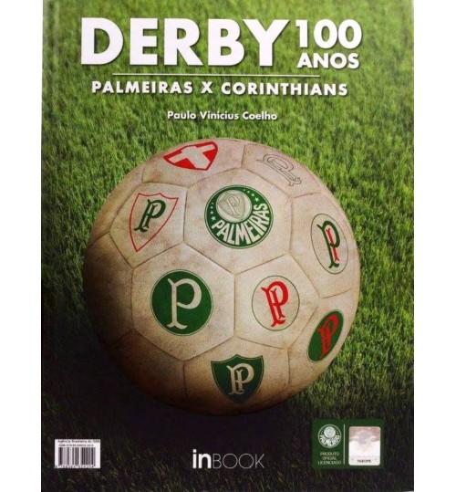 Livro Derby 100 Anos Palmeiras x Corinthians