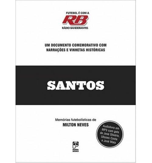Audiolivro Futebol é com a Rádio Bandeirantes Santos F.C