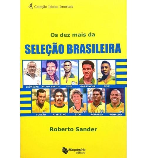 Livro Os Dez Mais da Seleção Brasileira