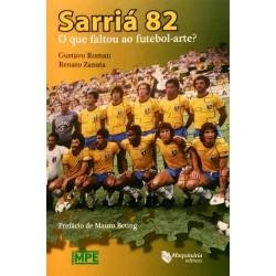Livro Sarriá 82 - O que Faltou ao Futebol Arte?