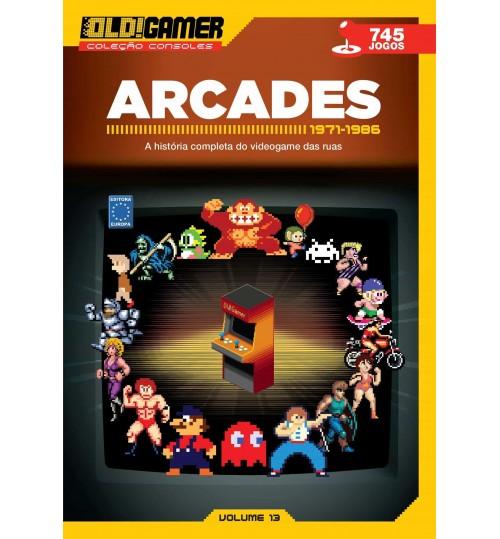 Livro Dossiê OLD!Gamer Volume 13: Arcades Parte 1 - 1971-1986