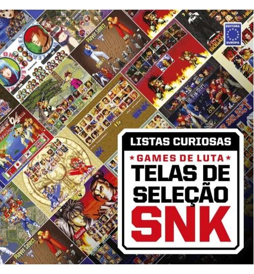 Livro Coleção Listas Curiosas: Games de Luta - Telas de Seleção SNK