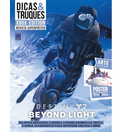 Revista Superpôster Dicas & Truques Xbox Edition - Destiny 2 Beyond Light