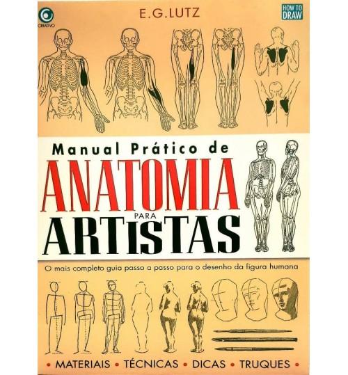 Livro Manual Prático De Anatomia Para Artistas