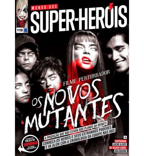 Revista Mundo dos Super-Heróis - Filmes Perturbadores - Os Novos Mutantes N° 119