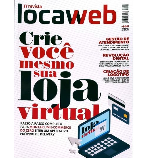 Revista Locaweb - Crie Você Mesmo sua Loja Virtual N° 103