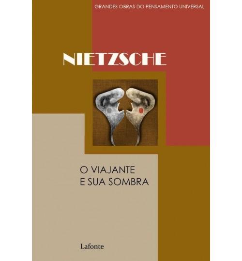 Livro O Viajante e Sua Sombra - Friedrich Nietzsche
