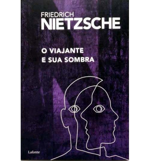 Livro O Viajante e Sua Sombra -Friedrich Nietzsche