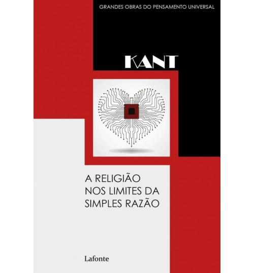 Livro A Religião nos Limites da Simples Razão - Kant