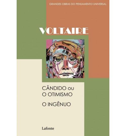 Livro Cândido ou O Otimismo - O Ingênuo - Voltaire