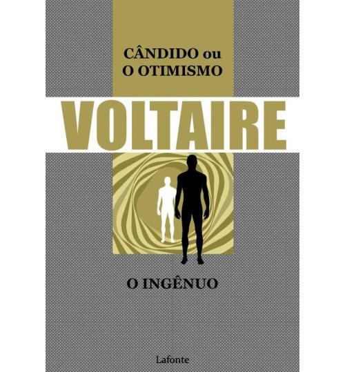 Livro Cândido ou O Otimismo -O Ingênuo - Voltaire