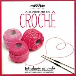 Livro Guia Completo do Crochê - Introdução ao Crochê