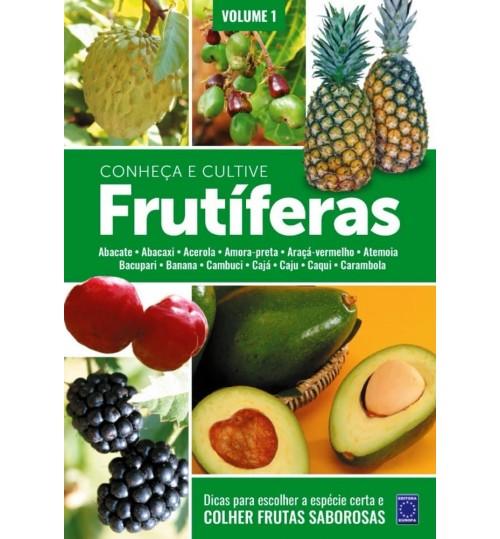 Livro Frutíferas: Conheça e Cultive - Volume 1