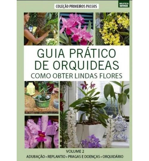 Livro Coleção Guia Prático de Orquídeas - Como Obter Lindas Flores Volume 2