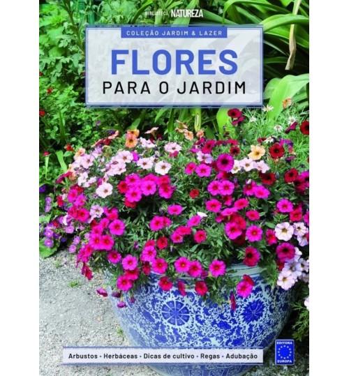 Livro Coleção Jardim e Lazer - Flores para o Jardim