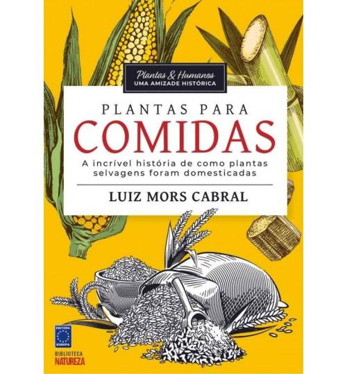Livro Coleção Plantas e Humanos, Uma Amizade Histórica - Plantas para Comida