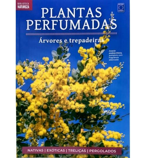 Livro Coleção Plantas Perfumadas: Árvores e Trepadeiras