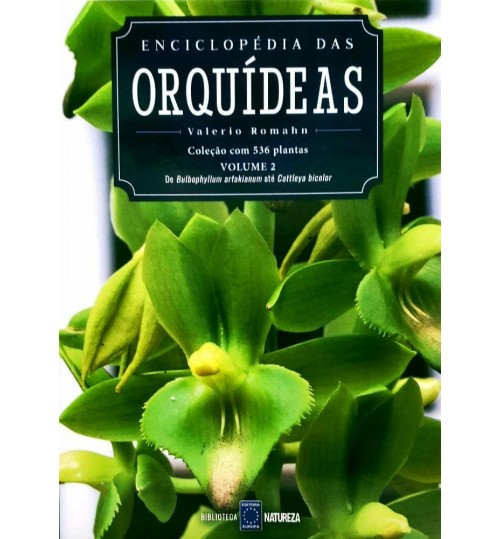 Livro Enciclopédia das Orquídeas Volume 2