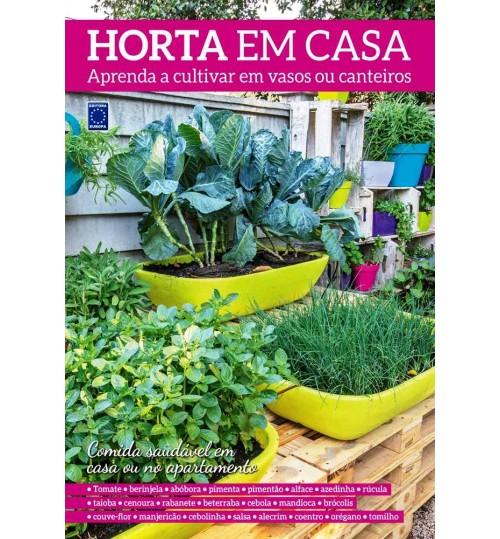 Livro Horta em Casa - Aprenda a Cultivar em Vasos ou Canteiros
