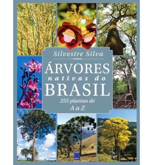 Livro Árvores Nativas do Brasil - 255 Plantas de A a Z