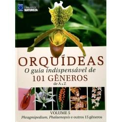 Livro Coleção Orquídeas: O Guia Indispensável de 101 Gêneros de A a Z - Volume 5