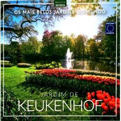 Livro Os Mais Belos Jardins do Mundo - Jardim de Keukenhof