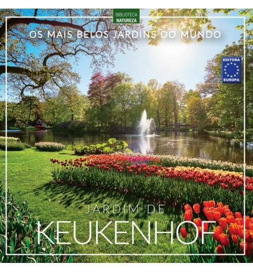 Livro Os Mais Belos Jardins do Mundo: Jardim de Keukenhof