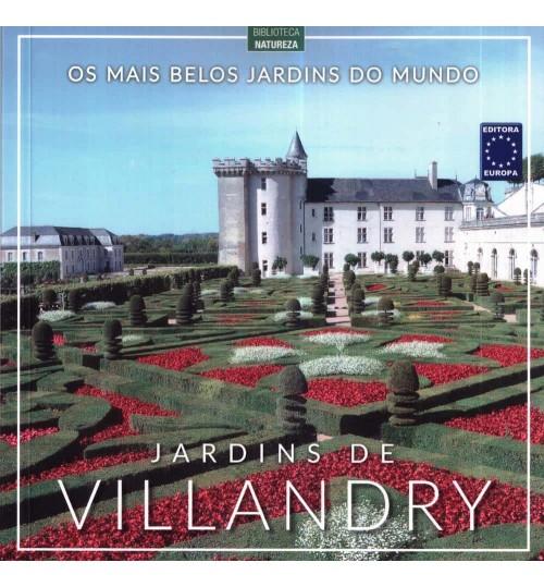 Livro Os Mais Belos Jardins do Mundo - Jardins de Villandry