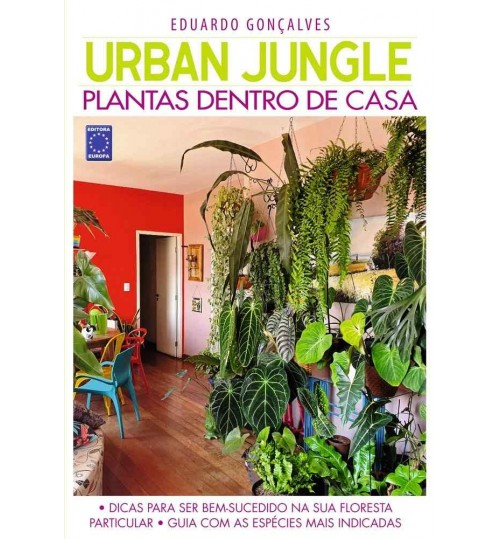 Livro Urban Jungle - Plantas Dentro de Casa