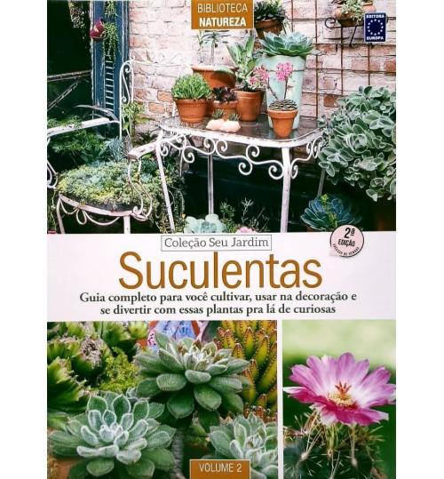 Revista Coleção Seu Jardim Volume 2: Suculentas
