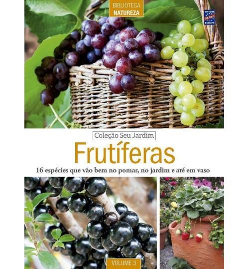 Revista Coleção Seu Jardim Volume 3: Frutíferas