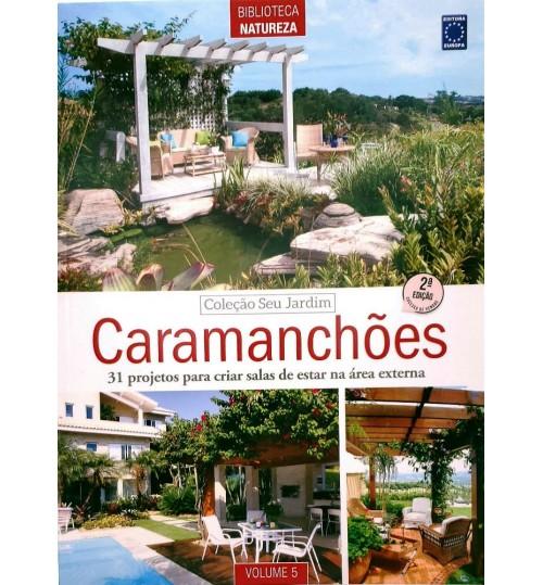 Revista Coleção Seu Jardim Volume 5: Caramanchões