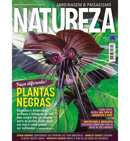 Revista Natureza - Faça diferente! Plantas Negras N° 401