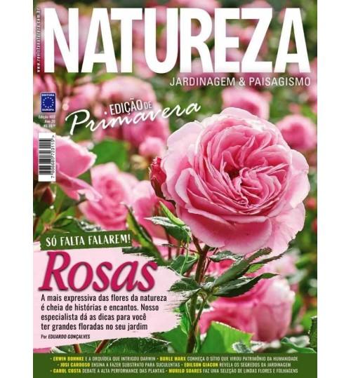 Revista Natureza Edição de Primavera - Rosas: Só Falta Falarem! N° 403