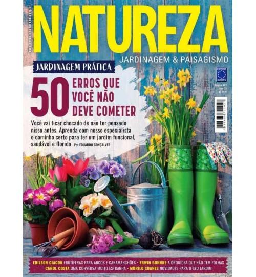 Revista Natureza - Jardinagem Prática: 50 Erros que Você Não Deve Cometer N° 402