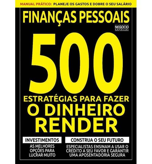 Revista Finanças Pessoais 500 Estratégias para Fazer o Dinheiro Render