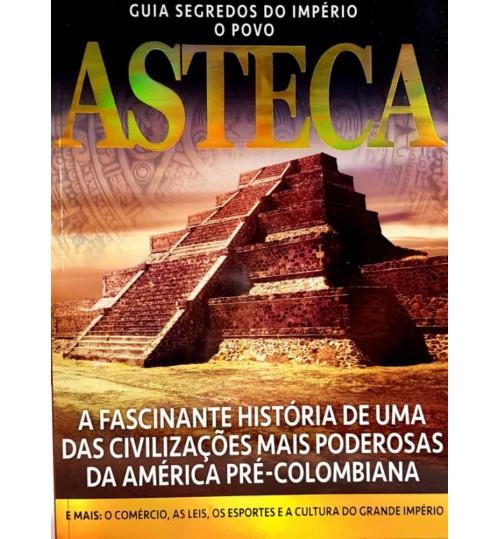 Revista Guia Segredos do Império o Povo Asteca
