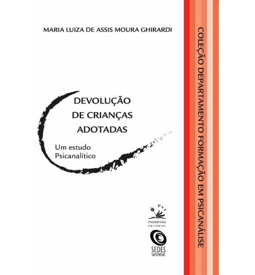 Livro Devolução de Crianças Adotadas, Um Estudo Psicanalítico