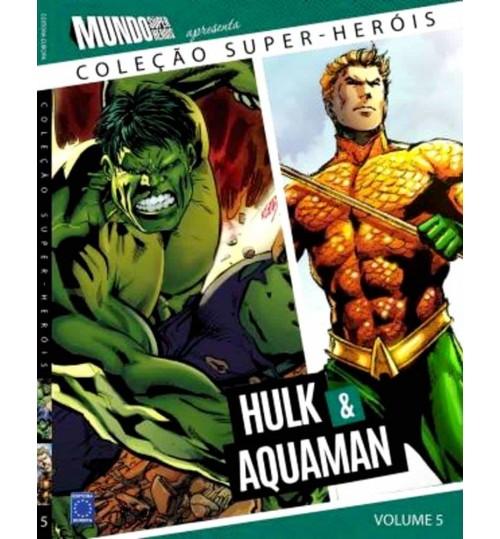 Livro Coleção Super-Heróis Volume 5: Hulk e Aquaman