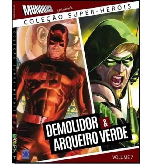 Livro Coleção Super-Heróis Volume 7: Demolidor e Arqueiro Verde
