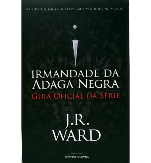 Livro Irmandade da Adaga Negra Guia Oficial da Série