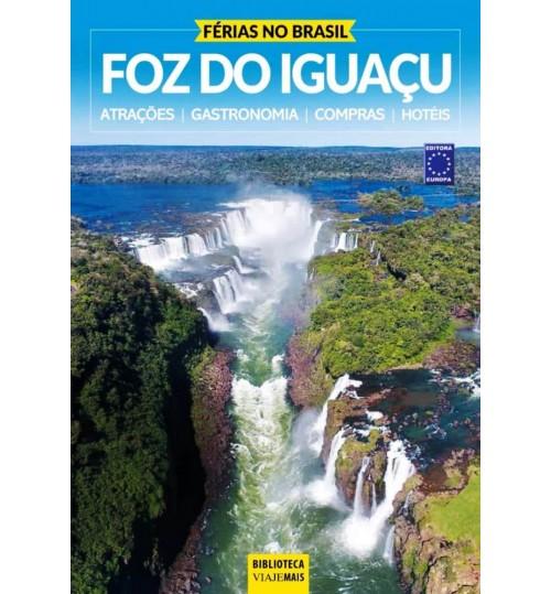 Livro Férias no Brasil - Foz do Iguaçu