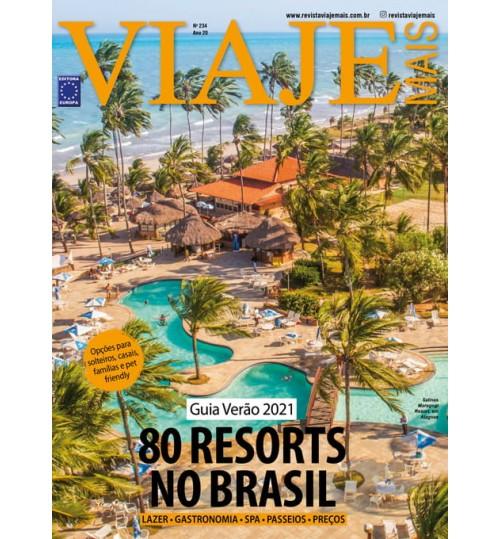 Revista Viaje Mais - Guia Verão 2021: 80 Resorts no Brasil N° 234