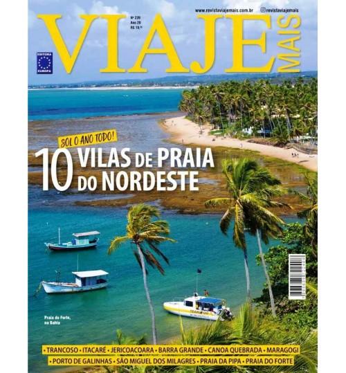 Revista Viaje Mais - Sol o Ano Todo: 10 Vilas de Praia do Nordeste N° 239