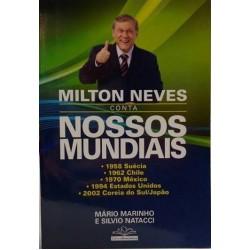 Livro Milton Neves Conta Nossos Mundiais Seleção Brasileira