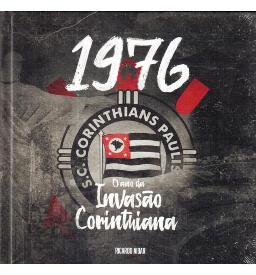 Kit 1976 O Ano Da Invasão Corinthiana Livro + Dvd