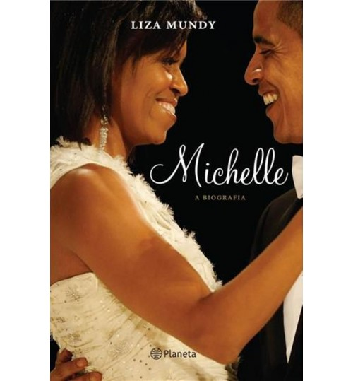 Livro Michelle A Biografia