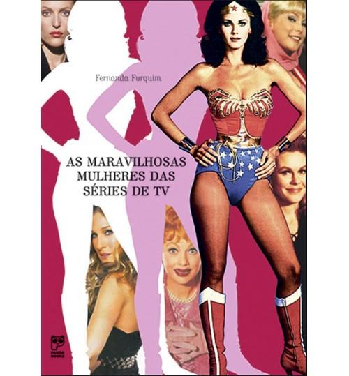 Livro As Maravilhosas Mulheres da Série de TV