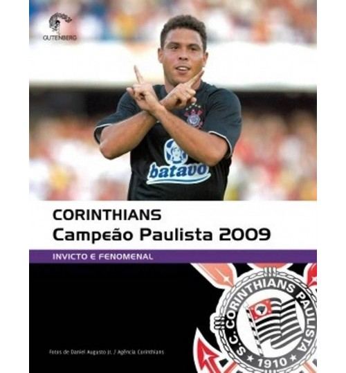 Livro Corinthians Campeão Paulista 2009 - Invicto e Fenomenal