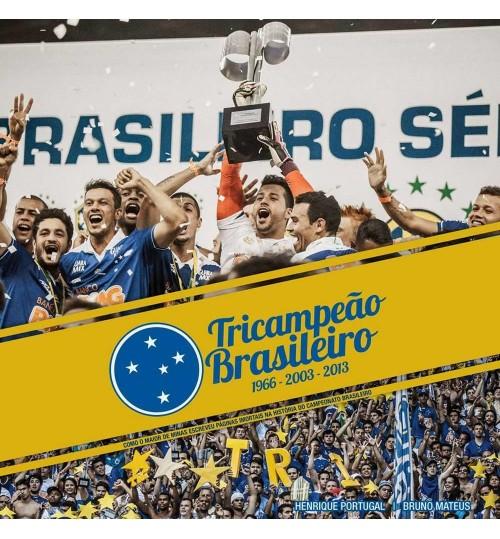 Livro Cruzeiro Tricampeão Brasileiro 2013